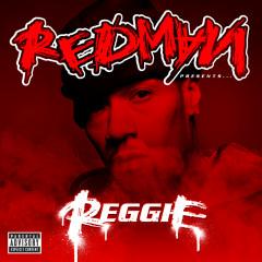 Redman Presents...Reggie - Redman