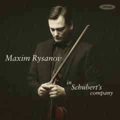 In Schubert's Company - Maxim Rysanov
