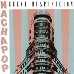 Buena Disposicion - Nacha Pop