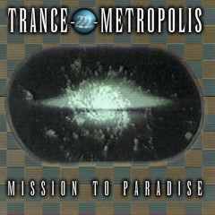 Trance-2- Metropolis / Mission To Paradise - Various Artists