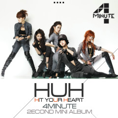 Hit Your Heart - 4Minute