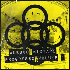 ALESSO MIXTAPE - PROGRESSO VOLUME 1 - Alesso
