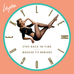 Step Back in Time (Mousse T's Remixes) - Kylie Minogue