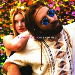 Flowerchild - Coleman Hell
