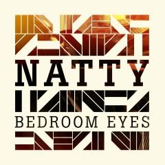 Bedroom Eyes (iTunes) - Natty