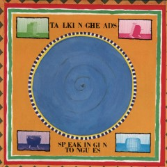 Speaking in Tongues (Deluxe Version) - Talking Heads