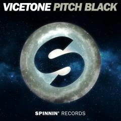 Pitch Black - Vicetone