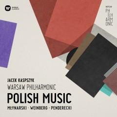 Polish Music: Emil Mlynarski, Mieczyslaw Weinberg, Krzysztof Penderecki - Warsaw Philharmonic