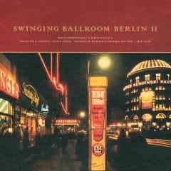 Swinging Ballroom Berlin Vol. 2 - Various Artists