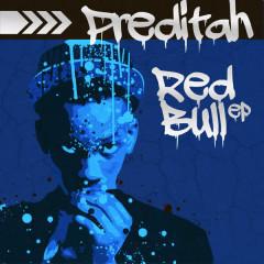Red Bull EP - Preditah