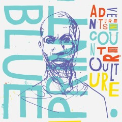 Adventures In Counter-Culture (Instrumental Version) - Blueprint