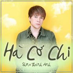 Hà Cớ Chi (Single) - Shine Thành Anh
