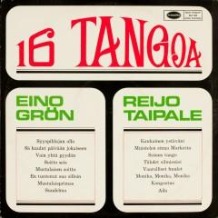 16 tangoa - Eino Grön, Reijo Taipale
