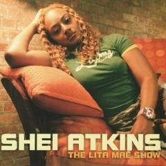 The Lita Mae Show - Shei Atkins