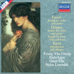 Debussy / Franck / Ravel: Sonata for Flute, Viola & Harp / Sonata for Violin & Piano etc. - Kyung Wha Chung, Radu Lupu, Osian Ellis, The Melos Ensemble Of London