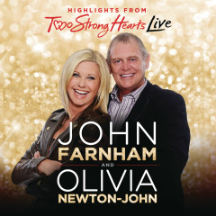 Two Strong Hearts - John Farnham, Olivia Newton-John