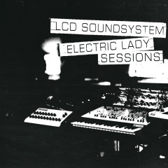 (We Don't Need This) Fascist Groove Thang (electric lady sessions) - LCD Soundsystem