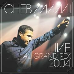 Live 2004 - Cheb Mami