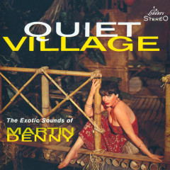 Quiet Village - Martin Denny