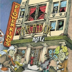 Paradox Hotel - The Flower Kings