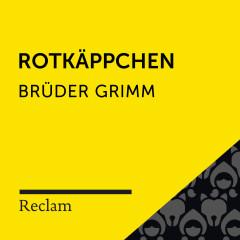 Brüder Grimm: Rotkäppchen (Reclam Hörbuch)