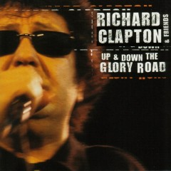 Up & Down The Glory Road (Live) - Richard Clapton