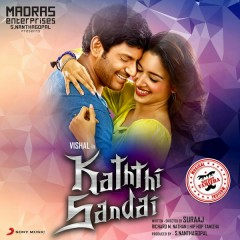 Kaththi Sandai (Original Motion Picture Soundtrack) - Hiphop Tamizha