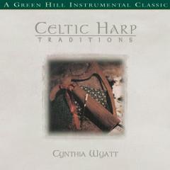 Celtic Harp Traditions - Cynthia Wyatt