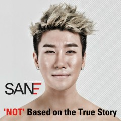 'Not' Based on the True Story - San E