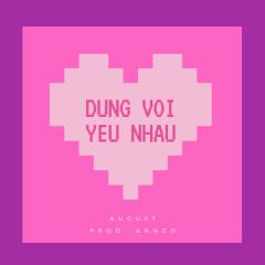 Đừng Vội Yêu Nhau (Single)