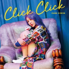Click Click (Single) - KANG XIWON