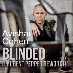 Blinded (Laurent Pepper Rework)