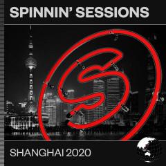 Spinnin' Sessions Shanghai 2020 - Various Artists