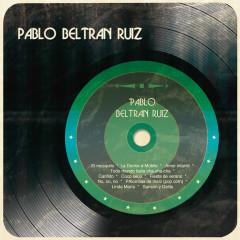 Pablo Beltrán Rúiz - Pablo Beltrán Rúiz y Su Orquesta