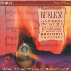 Berlioz: Symphonie fantastique - Orchestre Révolutionnaire et Romantique, John Eliot Gardiner