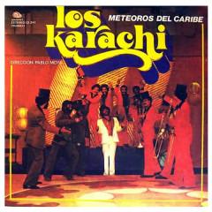 Meteoros del Caribe (Remasterizado) - Los Karachi