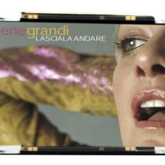 Lasciala andare - Irene Grandi