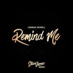 Remind Me (Steve James Remix) - Conrad Sewell