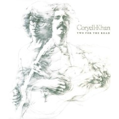 Two for the Road - Larry Coryell, Steve Khan