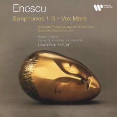 Enescu: Symphonies Nos. 1 - 3 & Vox Maris - Lawrence Foster
