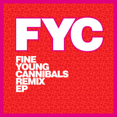 Fine Young Cannibals Remix EP - Fine Young Cannibals