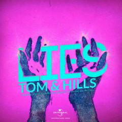 Lies (The Remixes) - Tom & Hills, Cosmos & Creature