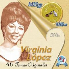 Lo Mejor De Lo Mejor De Virginia Lopez
