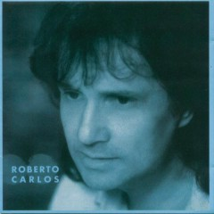 Roberto Carlos (1994) [Remasterizado]