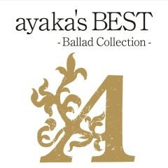 ayaka's BEST - Ballad Collection - - Ayaka
