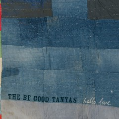 Hello Love - The Be Good Tanyas