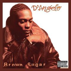 Brown Sugar (Deluxe Edition) - D'Angelo