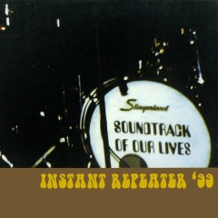 Instant Repeater '99 - The Soundtrack of Our Lives