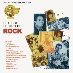 Disco Conmemorativo 40 Aniversario El Disco de Oro de Rock