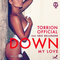 Down (My Love) [feat. Eric Bellinger] - Torrion Official, Eric Bellinger